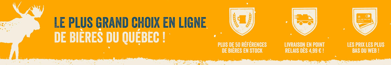 Le plus grand choix en ligne de Bières du Québec !